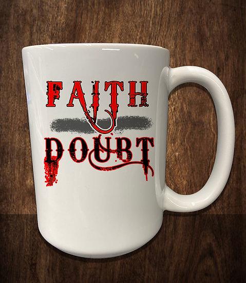 210609.5 - Faith over Doubt - Coffee Mug