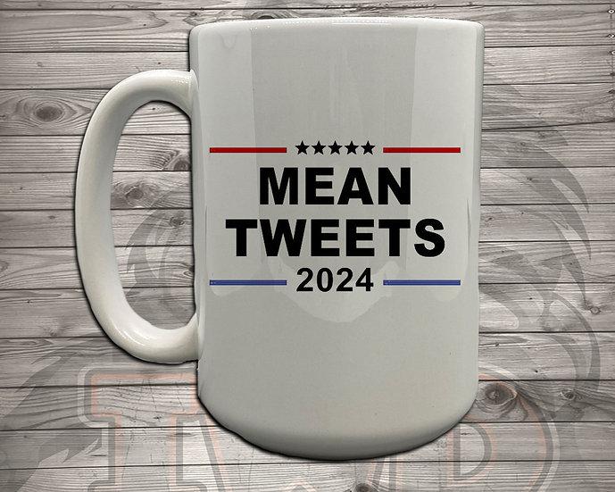210727.2 - Mean Tweets - 5 Styles of Mugs
