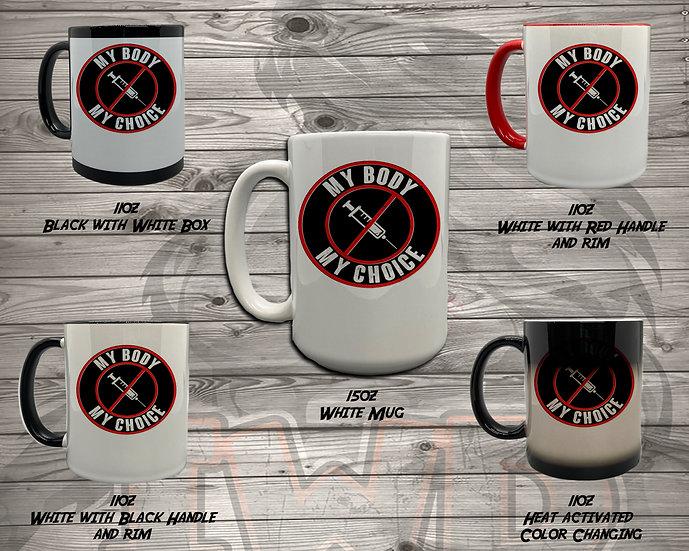 210629.4 - Bethany - My Body, My Choice - 5 Styles of Mugs