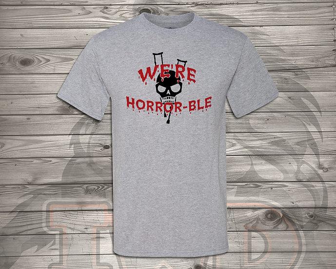 210902.4 We're Horrible Logo - Unisex T-Shirt