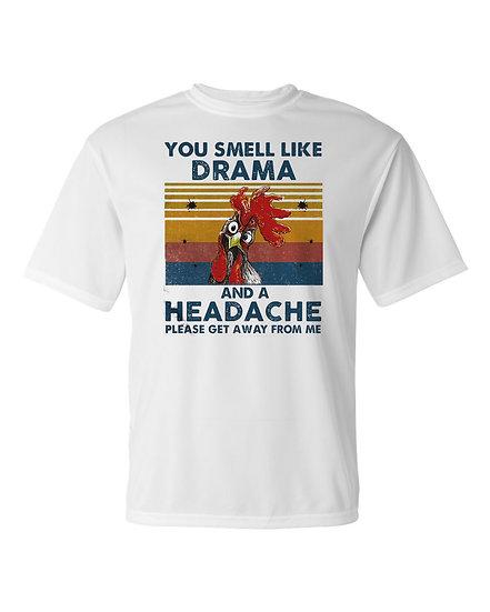 20711.2 You Smell Like Drama & A Headache
