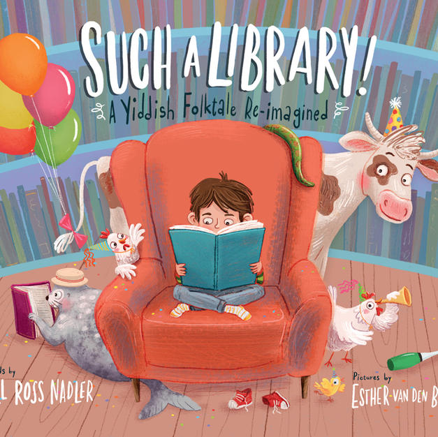 Such a Library!: A Yiddish Folktale Re-imagined