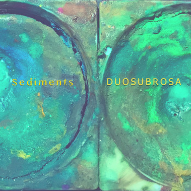 SEDIMENTS - first album by DUOSUBROSA on Bandcamp