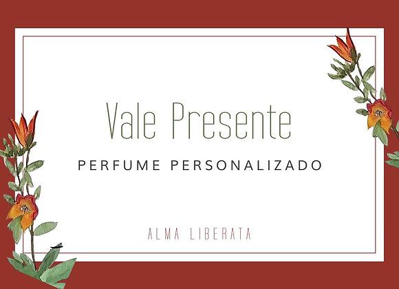 Vale Presente - Perfume personalizado