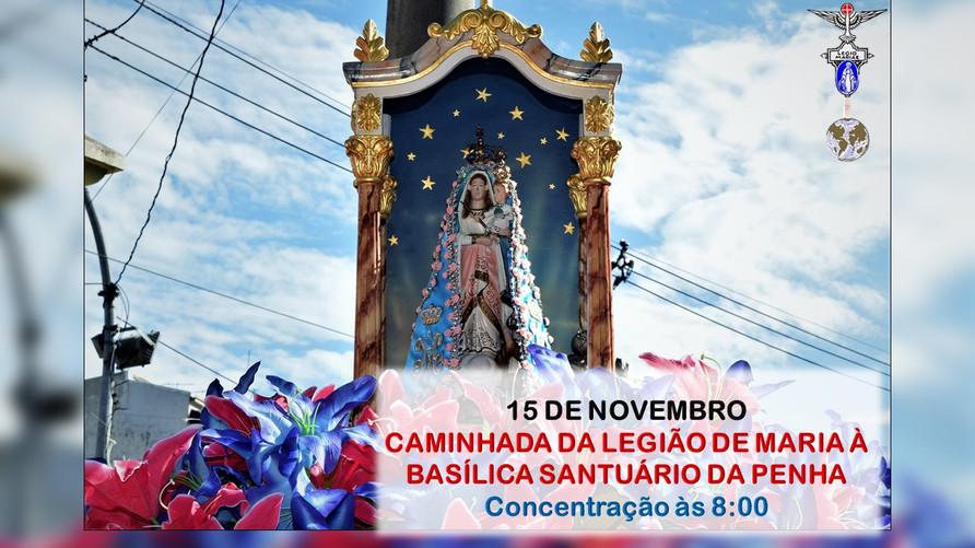 CHAMADA - Caminhada da Legião de Maria ao Santuário da Penha - 2019