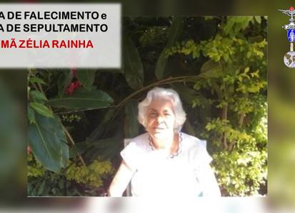NOTAS - FALECIMENTO e SEPULTAMENTO - Irmã Zélia Rainha