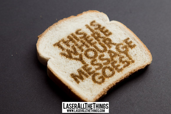 Laser Toast Postal Message!