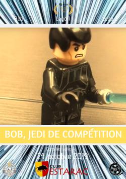 Bob, Jedi de compétition