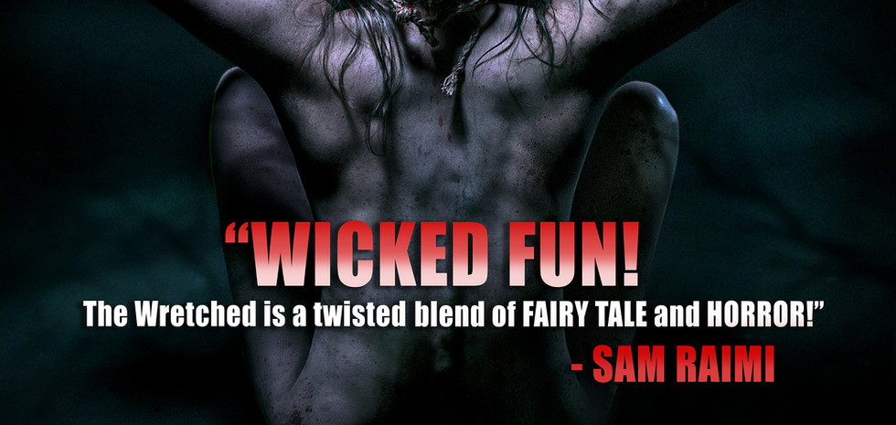 FrightFest WRETCHED Poster - Sam Raimi Quote