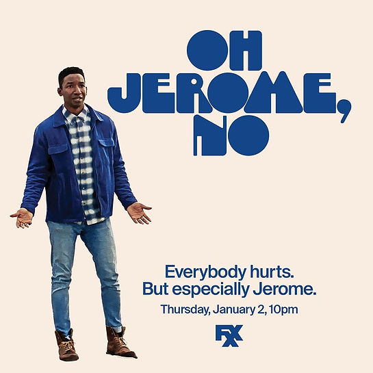 FXX Ad for OH JEROME, NO.jpg
