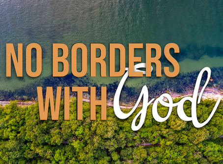 No Borders With God