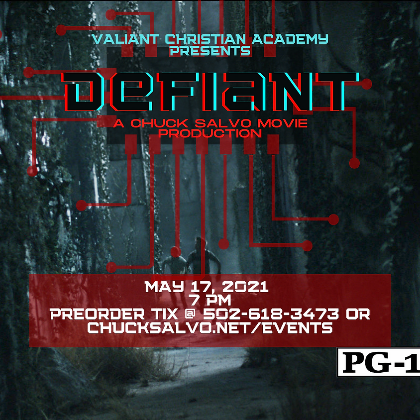 Valiant Christian Academy presents Defiant - a chuck salvo movie production