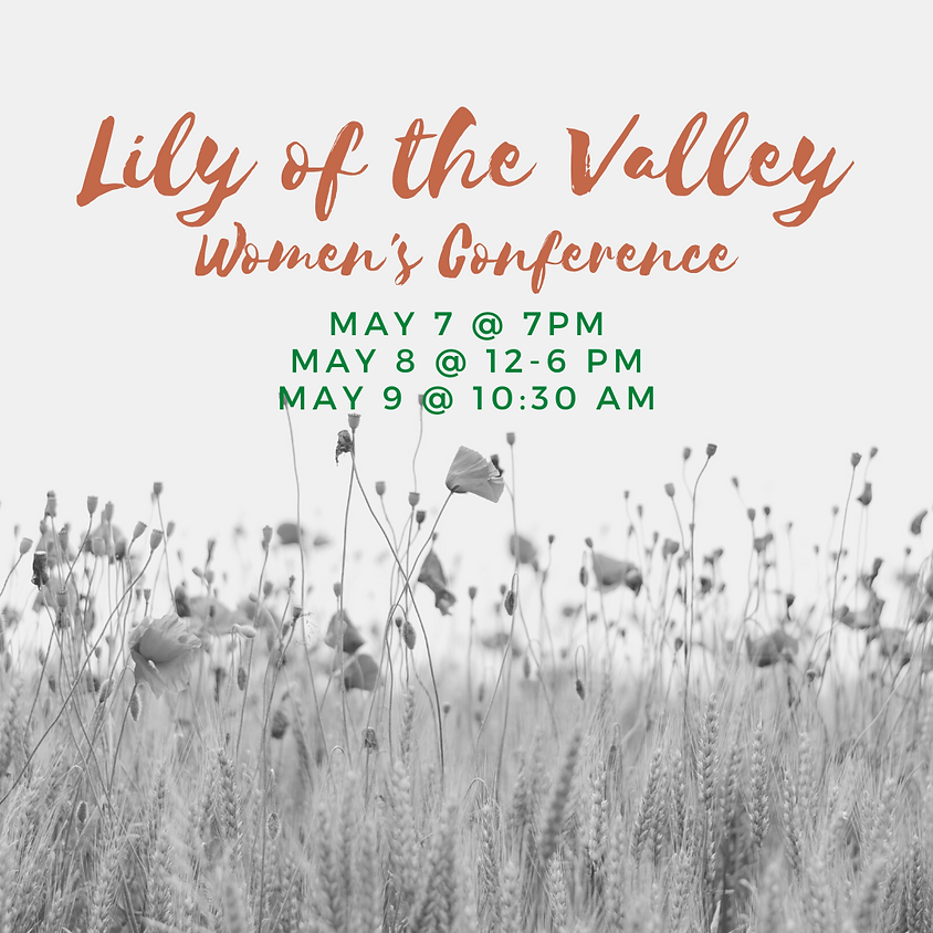 Lily of the Valley Women's Conference