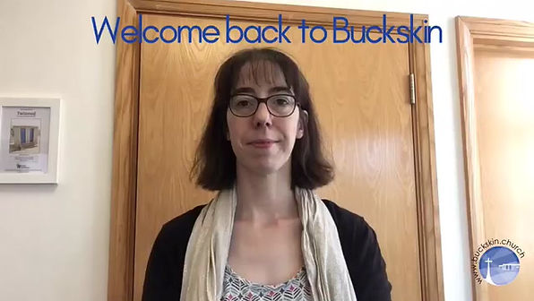 Welcome back to Buckskin