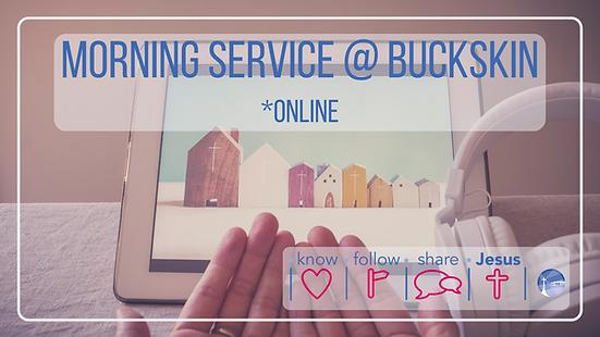 Morning online Service @ Buckskin.png
