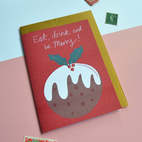Christmas Pudding A6 card - 'Eat Drink and be Merry!'