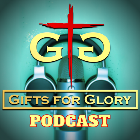 gifts4glory podcast