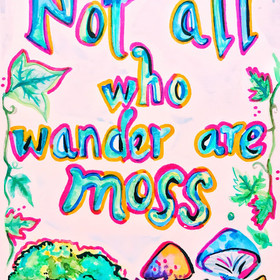 Not All Who Wander are Moss