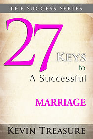 Kevin Treasure 27 Keys to a Successful Marriagee