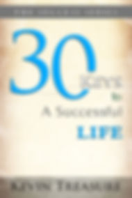 Kevin Treasure 30 Keys to a Successful Life