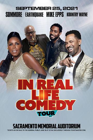 In Real Life Comedy Tour Fall 2021 - Sacramento -  Memorial Auditorium - 4x6 - RGB - MEDIA
