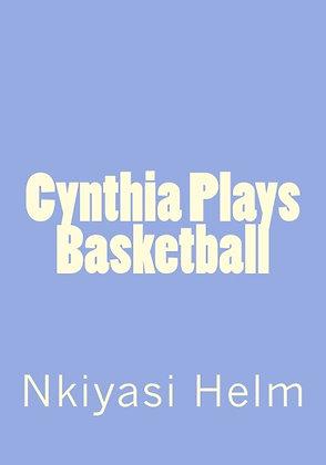 Cynthia Plays Basketball