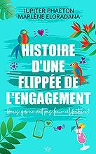 Histoire d'une flippée de l'engagement - Marlène Eloradana & Jupiter Phaeton