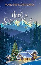 Noël à Silver Peaks - Marlène Eloradana