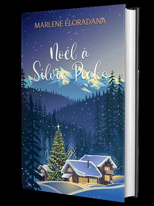 Précommande Noël à Silver Peaks en version relié