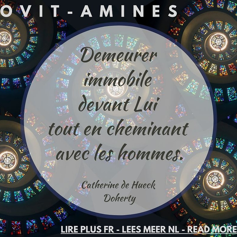 Covit-amines 17 : Catherine de Hueck Doherty - FR-NL-ENG