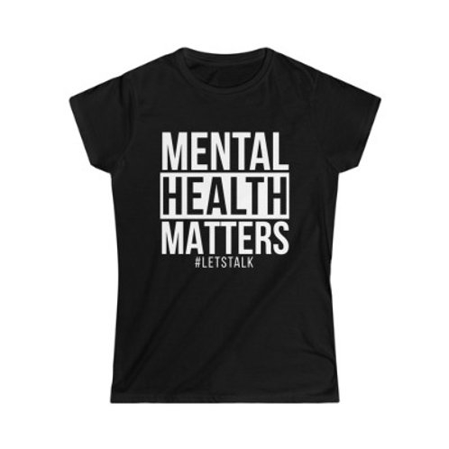 Mental Health Matters (Women's Fit)