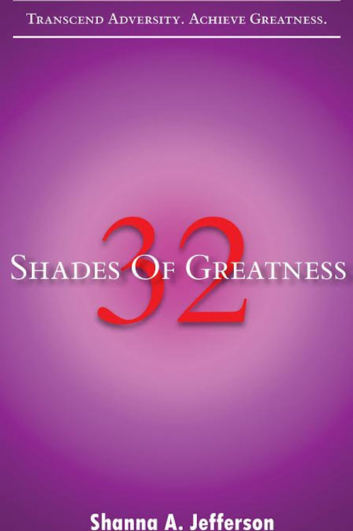 32 Shades of Greatness