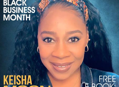 Black Business Month: Meet Keisha Moon