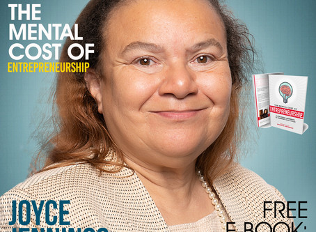 The Mental Cost of Entrepreneurship: Meet Joyce Jennings