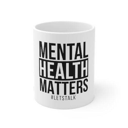 Mental Health Matters Mug 11oz