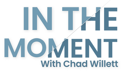 In The Moment with Chad Willett - Logo - Lighter shadow.png