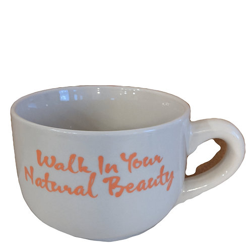 Walk In Your Natural Beauty Mug