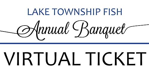 VIRTUAL TICKET - FISH Annual Banquet