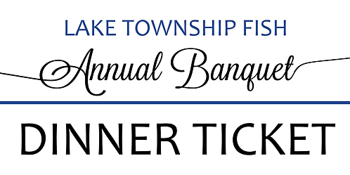 DINNER TICKET - FISH Annual Banquet