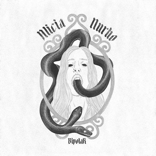 Alicia Nurho, CD, Bipolar