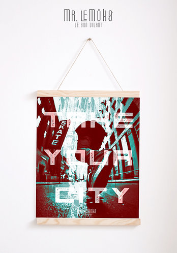 TAKE YOUR CITY Poster