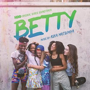 """Betty "" la serie sobre el skate en femenino"
