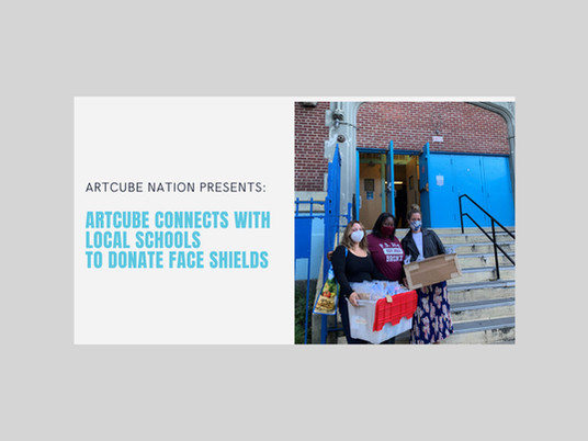 ArtCube Connects with Local Schools to Donate Face Shields
