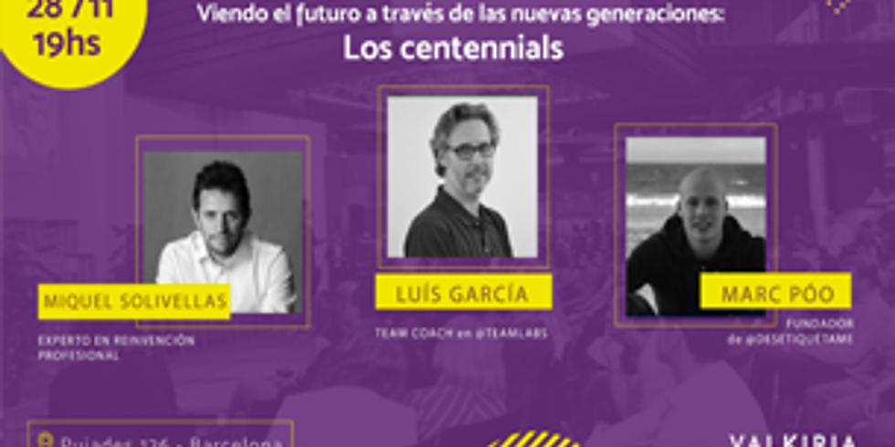 Viendo el futuro: Los Centennials