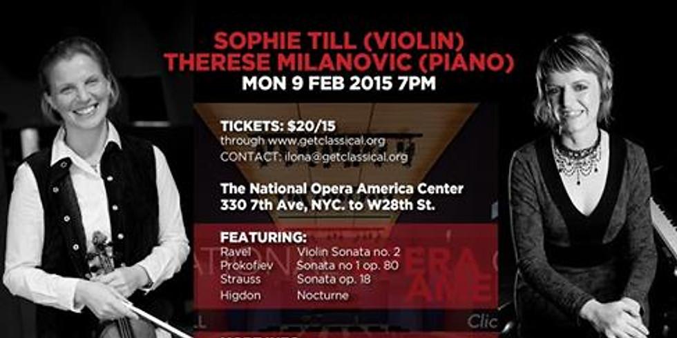 Sophie Till (Violin) and Therese Milanovic (Piano) at Opera America