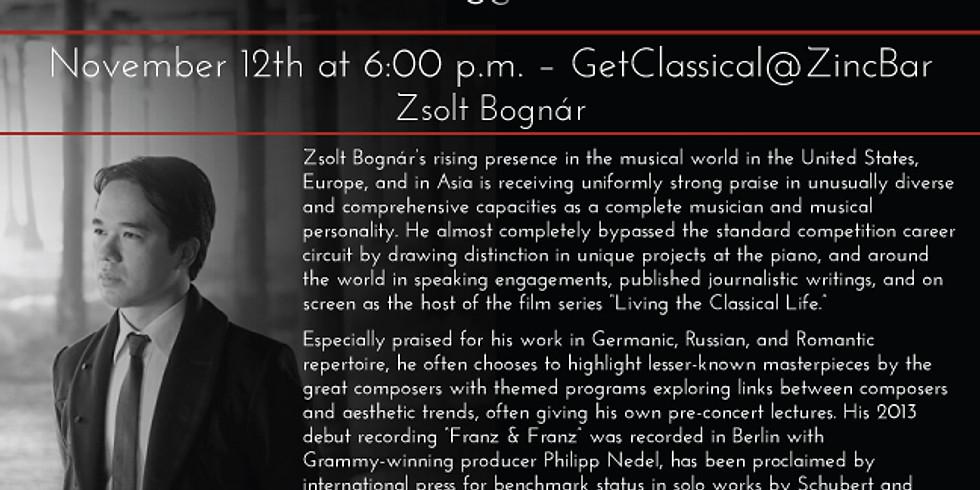 Pianist Zsolt Bognar : GetClassical@Zincbar