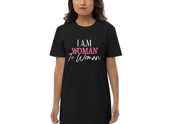 I Am Woman To Woman Organic cotton t-shirt dress