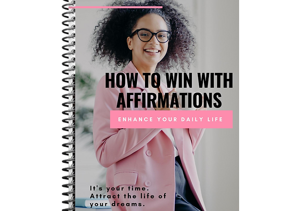 How To Win With Affirmations Ebook