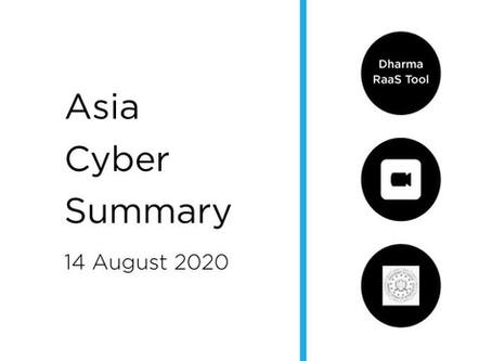 14 Aug 2020 | Asia Cyber Summary