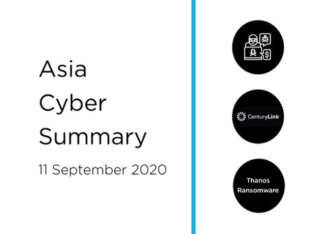 11 Sept 2020 | Asia Cyber Summary